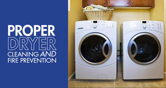 Proper Dryer Cleaning Amp Fire Prevention