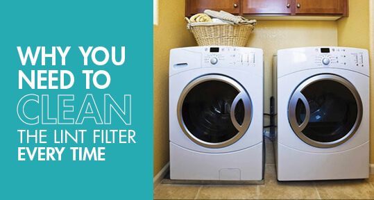 Why You Need To Clean The Lint Filter Every Time